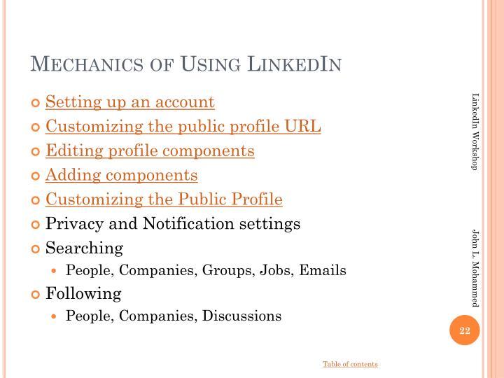 Mechanics of Using LinkedIn
