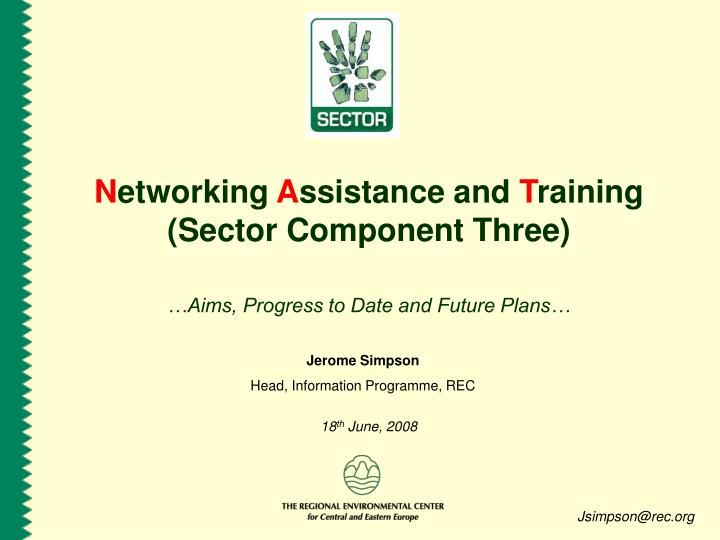 N etworking a ssistance and t raining sector component three