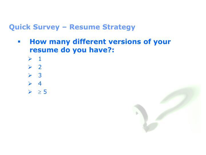 Quick Survey – Resume Strategy