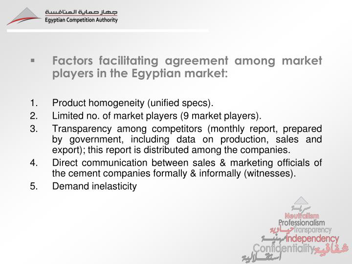 Factors facilitating agreement among market players in the Egyptian market: