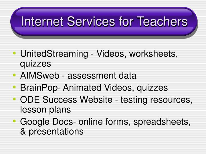 Internet Services for Teachers