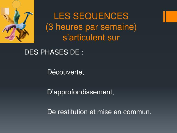 LES SEQUENCES