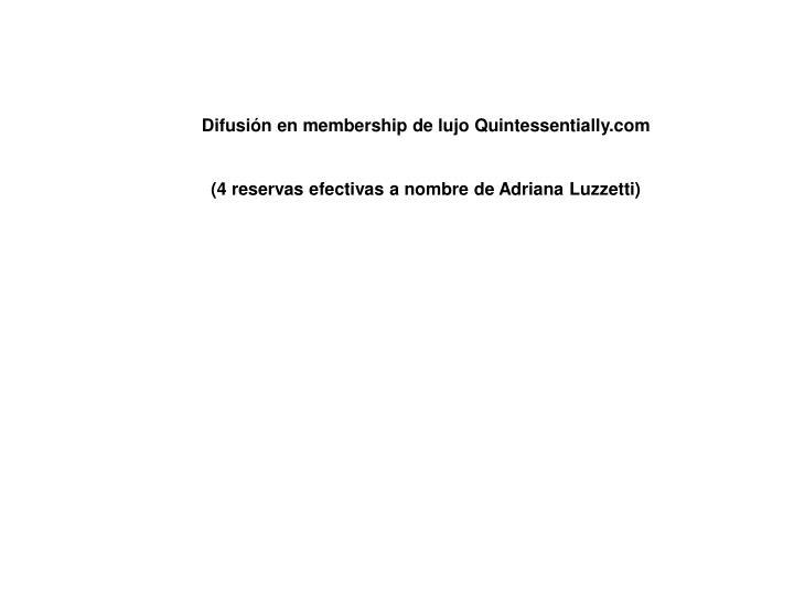 Difusión en membership de lujo Quintessentially.com