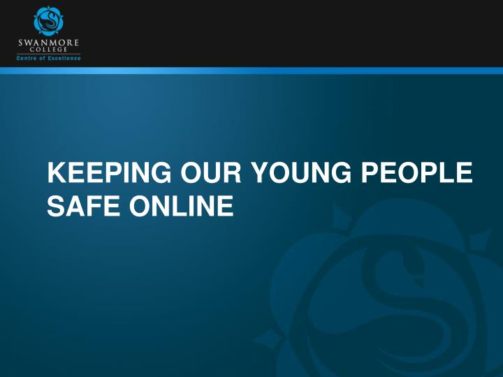keeping our young people safe online n.
