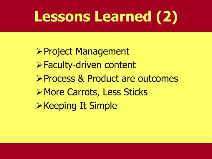 Lessons Learned (2)