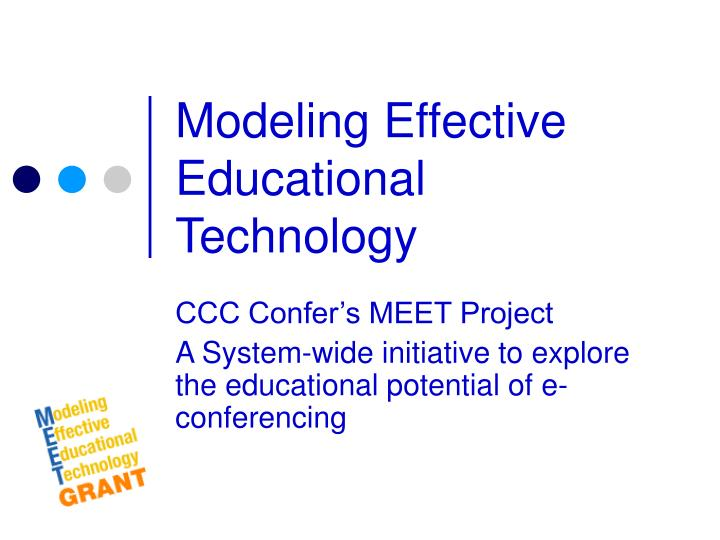 Modeling Effective Educational Technology