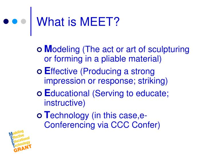 What is MEET?
