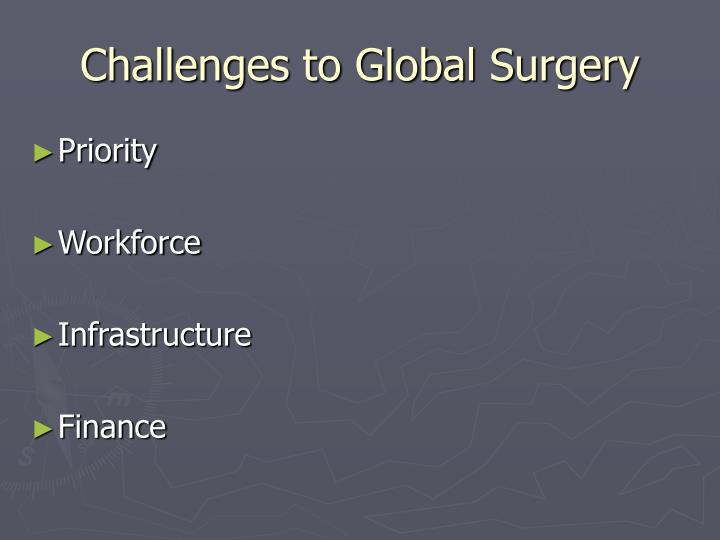 Challenges to Global Surgery