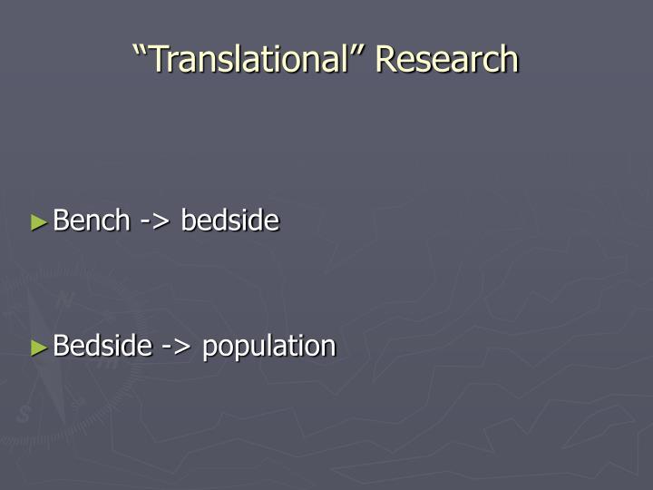 """Translational"" Research"