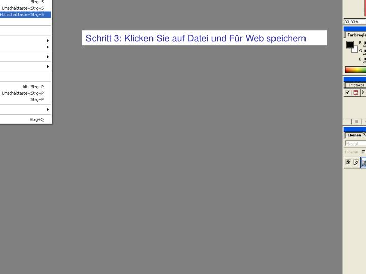 Schritt 3: Klicken Sie auf Datei und Für Web speichern