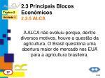 2 3 principais blocos econ micos 2 3 5 alca3