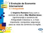 2 evolu o da economia internacional 2 1 antiguidade3