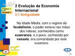 2 evolu o da economia internacional 2 1 antiguidade4