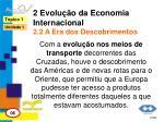 2 evolu o da economia internacional 2 2 a era dos descobrimentos
