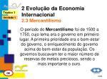 2 evolu o da economia internacional 2 3 mercantilismo