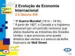 2 evolu o da economia internacional 2 5 s culo xix1