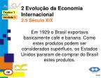 2 evolu o da economia internacional 2 5 s culo xix2