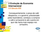 2 evolu o da economia internacional 2 5 s culo xix3