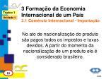 3 forma o da economia internacional de um pa s 3 1 com rcio internacional importa o1