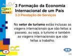 3 forma o da economia internacional de um pa s 3 3 presta o de servi os1