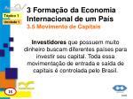 3 forma o da economia internacional de um pa s 3 5 movimento de capitais