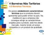 4 barreiras n o tarif rias 4 2 barreiras t cnicas