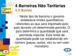 4 barreiras n o tarif rias 4 3 quotas