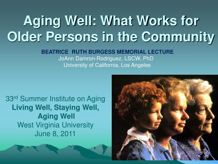 aging well what works for older persons in the community n.