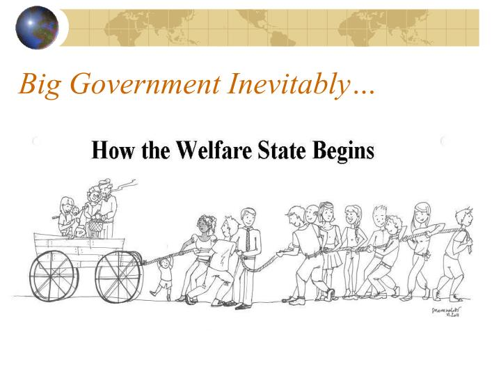 Big Government Inevitably…