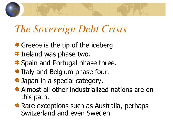 The Sovereign Debt Crisis