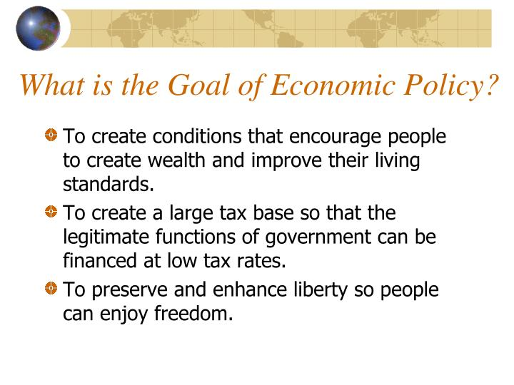 What is the goal of economic policy