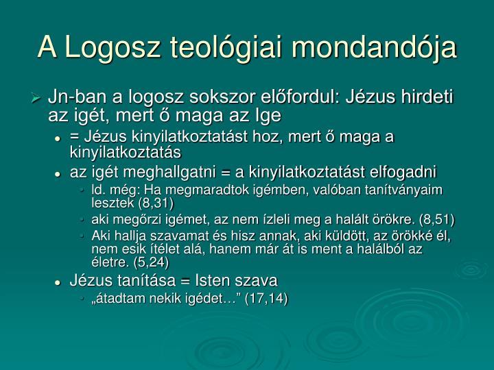 A Logosz teológiai mondandója