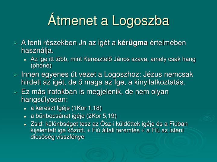 Átmenet a Logoszba
