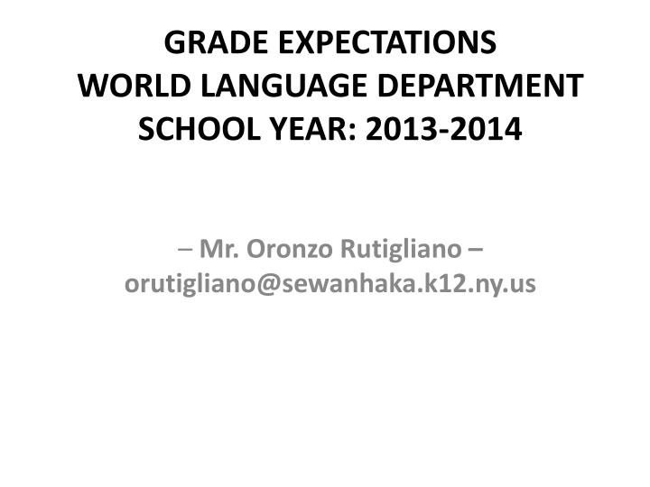 grade expectations world language department school year 2013 2014 n.