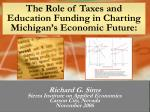 the role of taxes and education funding in charting michigan s economic future
