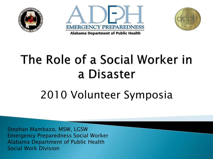 the role of a social worker in a disaster n.