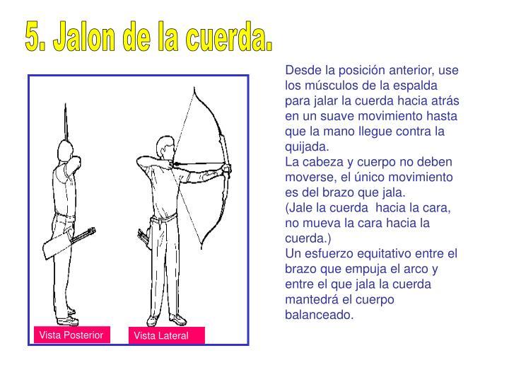 5. Jalon de la cuerda.