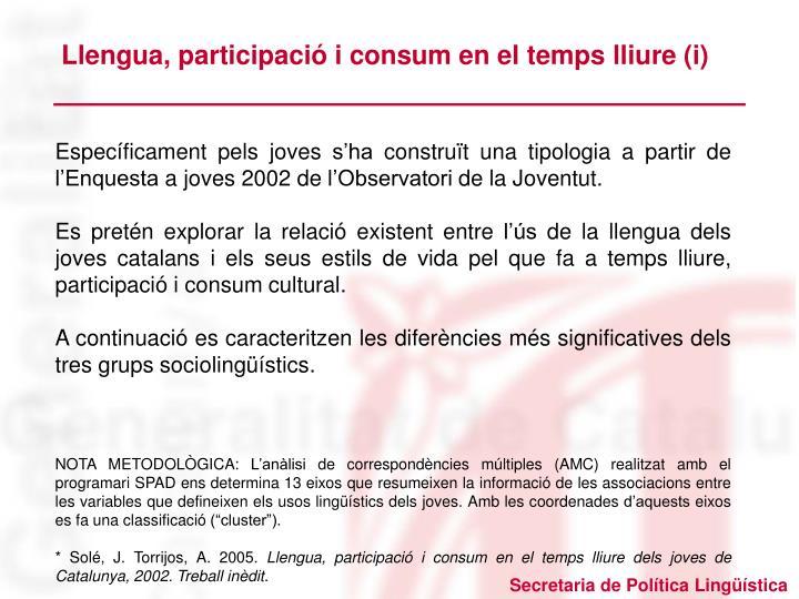 Llengua, participació i consum en el temps lliure (i)