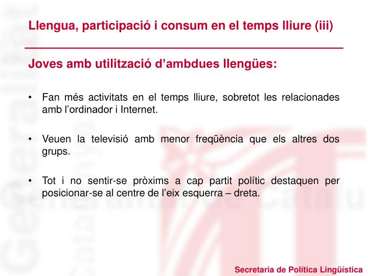 Llengua, participació i consum en el temps lliure (iii)