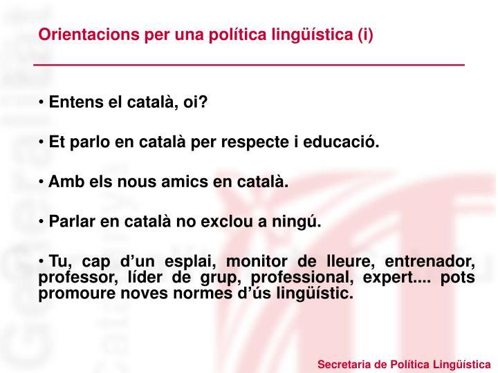 Orientacions per una política lingüística (i)