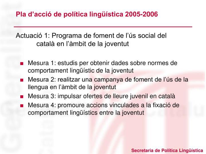 Pla d'acció de política lingüística 2005-2006