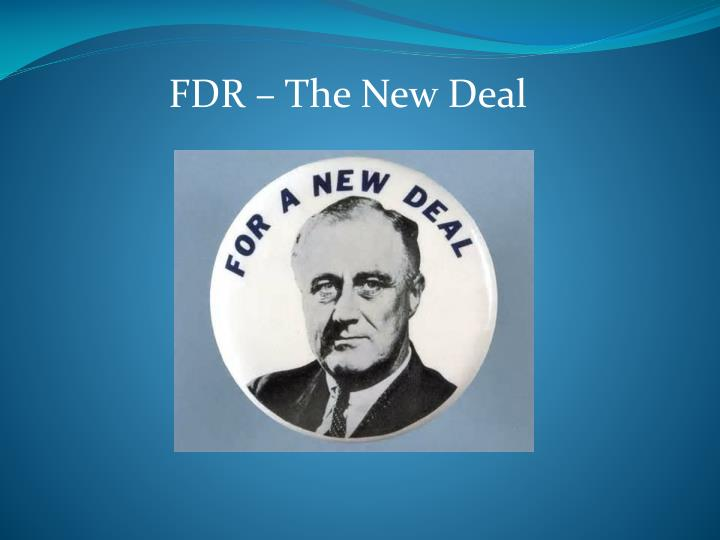 FDR – The New Deal