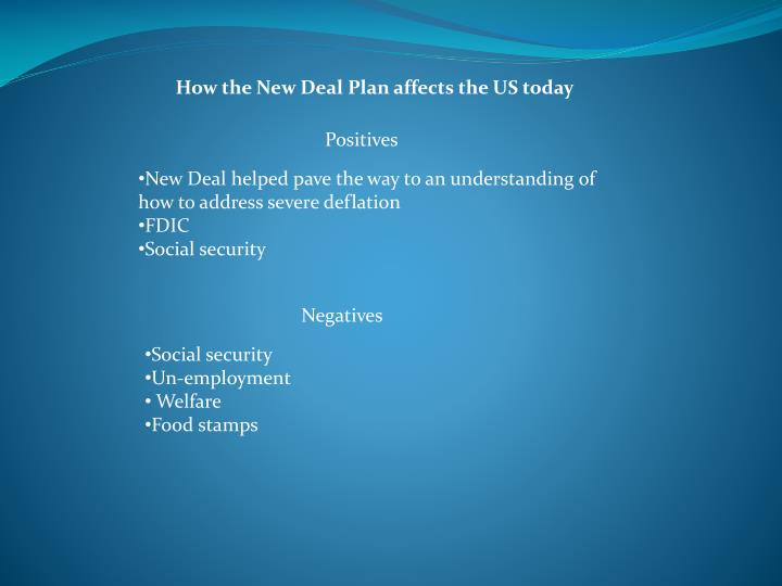 How the New Deal Plan affects the US today