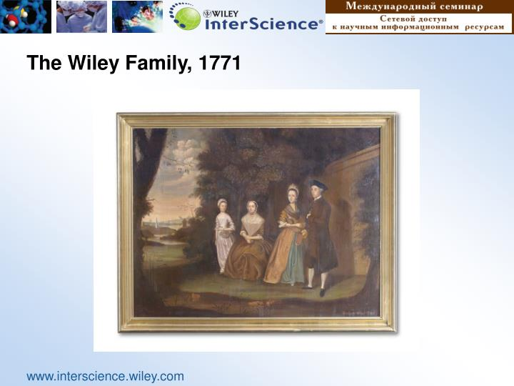 The Wiley Family, 1771