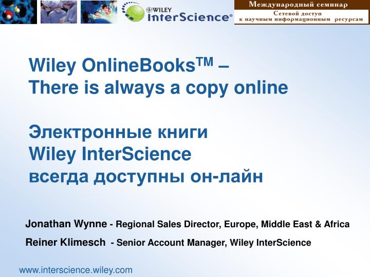 Wiley onlinebooks tm there is always a copy online wiley interscience