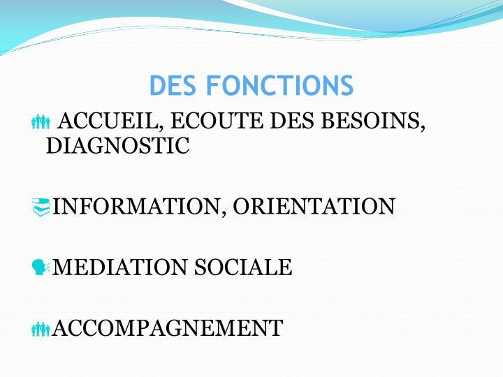 DES FONCTIONS