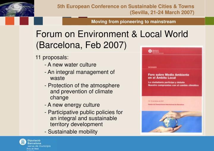 Forum on environment local world barcelona feb 2007