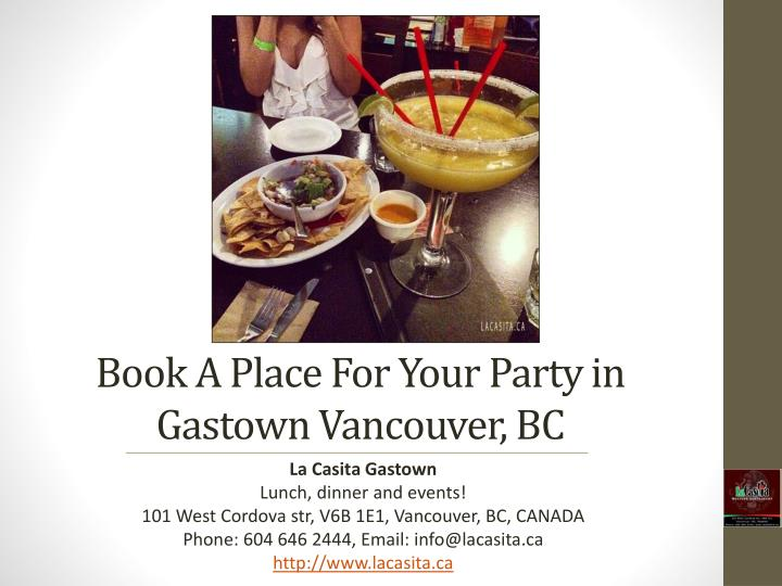 book a place for your party in gastown vancouver bc n.