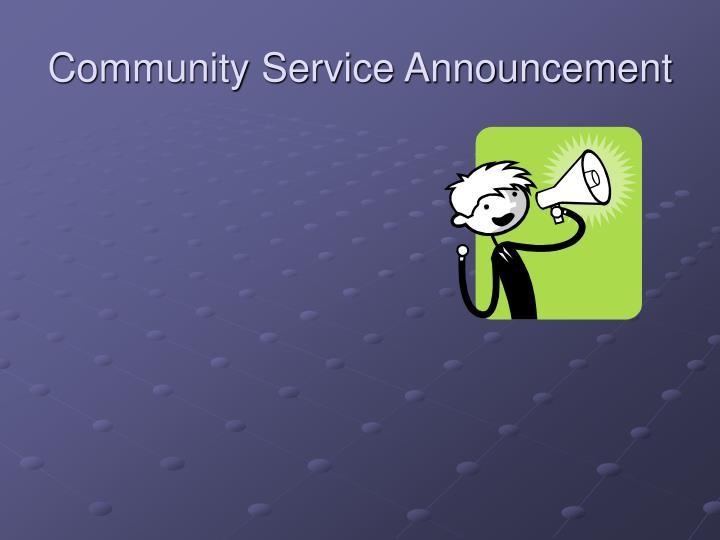 Community Service Announcement