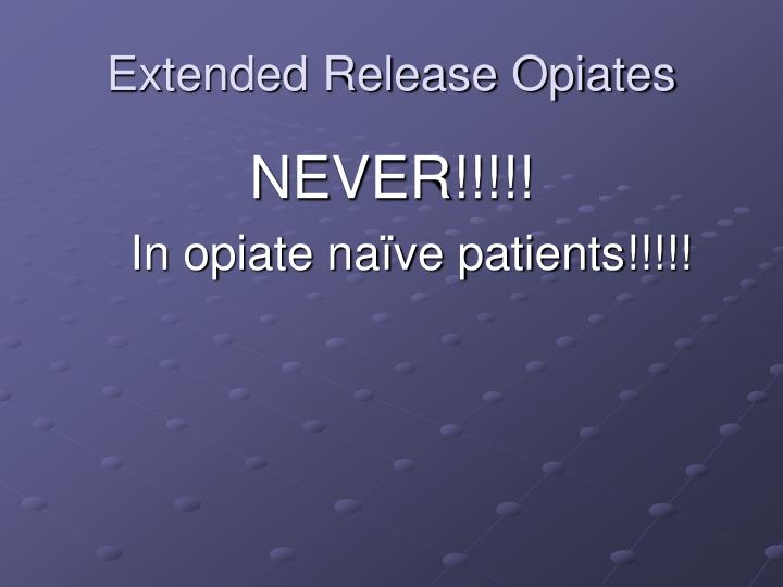 Extended Release Opiates